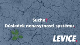 Sucho v krajině jako důsledek nenasytnosti systému